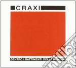 Dentro i battimenti delle rondini cd musicale di Craxi