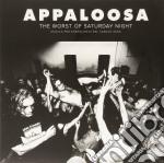 (LP VINILE) The worst of saturday night lp vinile di Appaloosa