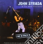 Live in rock'a cd musicale di John & the w Strada