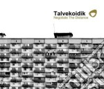 Talvekoidik - Negotiate The Distance cd musicale di Talvekoidik