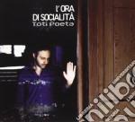 Toti Poeta - L'ora Di Socialita' cd musicale di Poeta Toti