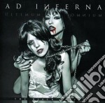 Ad Inferna - Ultimum Omnium - Black Edition cd musicale di Inferna Ad