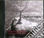 Femina Faber - Amplexum Mentis cd musicale di Faber Femina