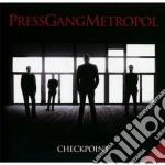 Press Gang Metropol - Checkpoint cd musicale di Press gang metropol