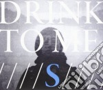 S cd musicale di Drink to me
