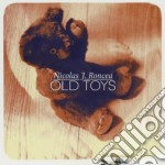 Old toys cd musicale di Nicolas jose Roncea