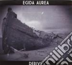 Egida Aurea - Derive cd musicale di Aurea Egida