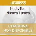 Hautville - Numen Lumen cd musicale di Hautville