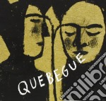 Quebegue - Quebegue cd musicale di Quebegue