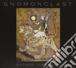 Gather together cd musicale di Gnomonclast