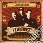 Volcano Heat - Vive Le Rock cd musicale di Heat Volcano