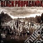 Black Propaganda - Black Propaganda cd musicale di Propaganda Black