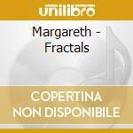 Fractals cd musicale di Margareth