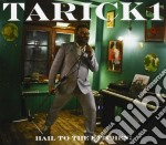 Tarick 1 - Hail To The Kitchen cd musicale di Tarick 1