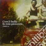 Com'e' bella la mia gioventu' cd musicale di Onirica