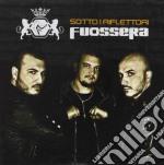 Sotto i riflettori cd musicale di Fuossera