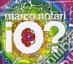 Marco Notari - Io? cd musicale di Marco Notari