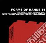 Forms of hands 11 cd musicale di Artisti Vari