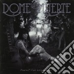 Dome La Muerte - Poems For Renegades cd musicale di Dome la muerte
