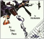 ALL THINGS PHILOS                         cd musicale di The Philomankind