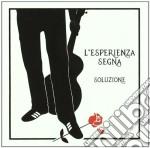 Soluzione - L'esperienza Segna cd musicale di Soluzione