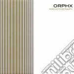 Orphx - Radiotherapy cd musicale di Orphx