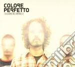Colore Perfetto - L'illusione Del Controllo cd musicale di Perfetto Colore