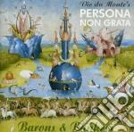 Vic Du Monte's Persona Non Grata - Barons & Bankers cd musicale di VIC DU MONTE'S