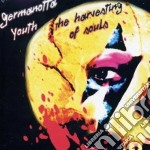 Germanotta Youth - The Harvesting Of Souls cd musicale di Youth Germanotta