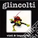 Glincolti - Visti E Imprevisti cd musicale di GLINCOLTI
