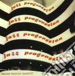 Oscar Rocchi Quintet - Jazz Progression cd musicale di OSCAR ROCCHI QUINTET