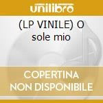 (LP VINILE) O sole mio lp vinile di Unlimited Settebello