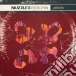 Muzzled - Reborn cd musicale di MUZZLED