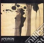 Apeiron - Nightilus cd musicale di APEIRON