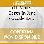 (LP VINILE) Occidental martyr lp vinile di DEATH IN JUNE