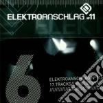 ELEKTROANSCHLAG VOL.6                     cd musicale di Artisti Vari