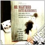 Albireon - Mr. Nightbird Hates Blueberries cd musicale di ALBIREON