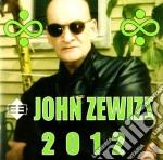 John Zewizs - 2012 cd musicale di John Zewizs