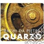 Bachi Da Pietra - Quarzo cd musicale di BACHI DA PIETRA