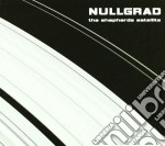 Nullgrad - The Shepherds Satellite cd musicale di NULLGRAD