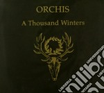 Orchis - A Thousand Winters cd musicale di ORCHIS
