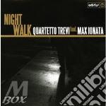 Night walk cd musicale di QUARTET TREVI FEAT M