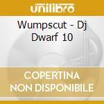 Wumpscut - Dj Dwarf 10 cd musicale di Wumpscut