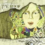 Roof, The - Shakemundoshake cd musicale di ROOF