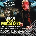CINEMA 70-GOLDEN 70                       cd musicale di Franco micalizzi & t