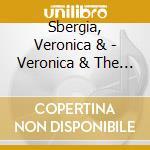 VERONICA & THE RED WINE SERENADES         cd musicale di VERONICA SBERGIA & T