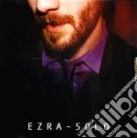 Ezra - Solo cd musicale di EZRA