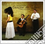 CANCAO DO AMOR                            cd musicale di Giovanni/mo Lanzini