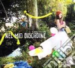 Ilaria Pastore - Nel Mio Disordine cd musicale di Ilaria Pastore