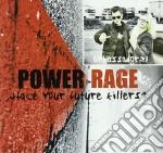 POWER RAGE                                cd musicale di AMBASSADOR 21